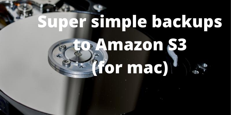Super simple backup setup for Mac
